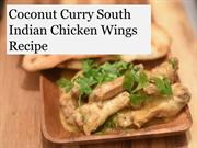 Coconut Curry South Indian Chicken Wings Recipe