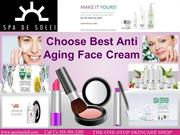 Choose Best Anti Aging Face Cream