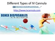 Different Types of IV Cannula Available in Market