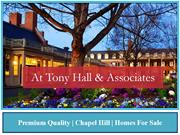 Premium Quality | Chapel Hill | Homes For Sale