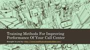 Training Methods For Improving Performance Of Your Call Center