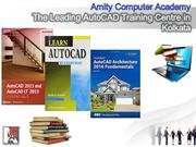 Amity Computer Academy The Leading AutoCAD Training Centre in Kolkata
