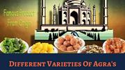 Different Varieties of Agra Petha