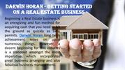 Darwin Horan - Getting Started on Real Estate Business