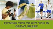 Joe Pacifico Florida | Tips To Get You In Shape Quickly
