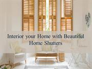 Interior your Home with Beautiful Home Shutters