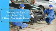 5 Things to Remember When Looking for An Auto Repair Shop