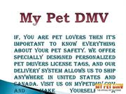 Design Pet Drivers License ID and Collar Tags - MyPetDMV