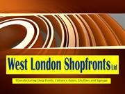 Manufacturing shopfronts, entrance doors, shutters and signages