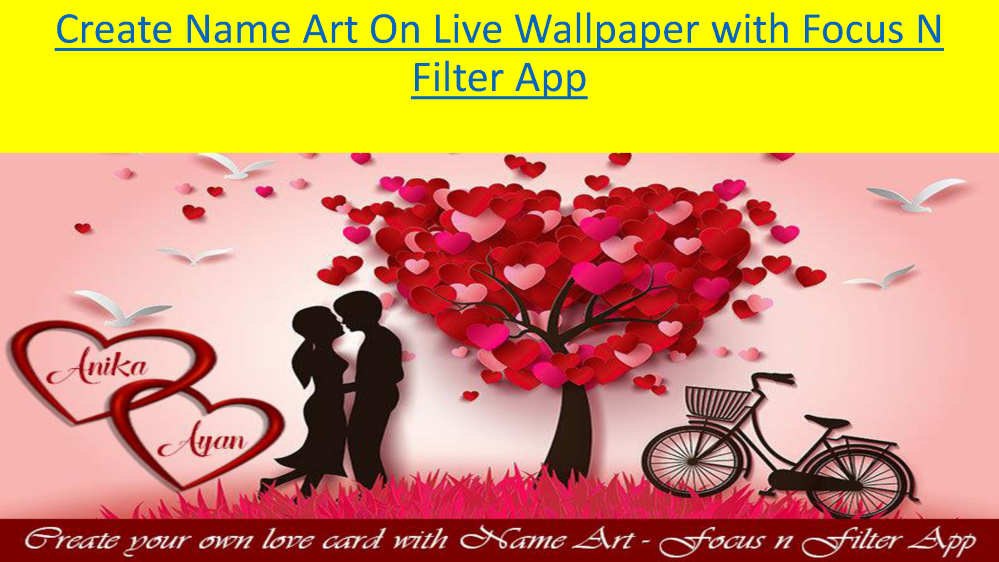 Create Name Art On Live Wallpaper With Focus N Filter App Authorstream