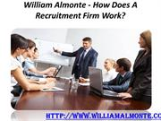 William Almonte - How Does A Recruitment Firm Work