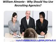 William Almonte - Why Should You Use Recruiting Agencies
