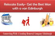 Relocate Easily- Get the Best Man with a van Edinburgh