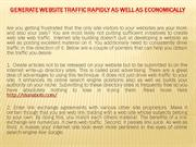 Generate Website Traffic Rapidly As well as Economically
