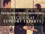Troubleshoot the Dell Printer from Technical Support Experts