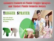 Exclusive Features of Plastic Trigger Sprayers and Thicker Plastic Cos