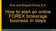 Points to Consider Before Starting Your Own Forex Brokerage