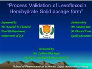 process validation of levofloxacin hemih