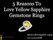 5 Reasons to Love Yellow Sapphire Gemstone Rings