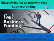 These Myths Associated with Fast BusinessFunding