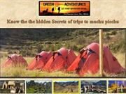 Know the the hidden Secrets of trips to machu picchu