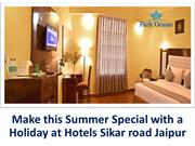 Make this Summer Special with Hotels Near Railway Station - Hotel Park