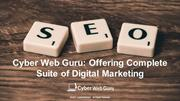 Cyber Web Guru - An Optimal Choice for Digital Marketing