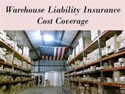 Warehouse Liability Insurance Cost Coverage