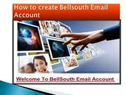 How to Create Bellsouth Account, Dial Toll free Number 1-855-662-4436