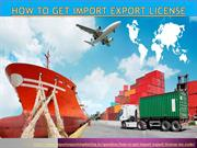 How to get import export license