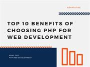 Top 10 Benefits of choosing PHP for Web Development