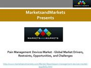 Pain Management Devices Market - Global Market Drivers, Restraints, Op