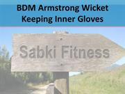 BDM Armstrong Wicket Keeping Inner Gloves - Sabkifitness.com