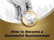 How to Become a Successful Businessman?   Carl Kruse