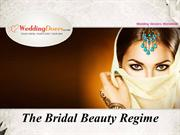 The Bridal Beauty Regime