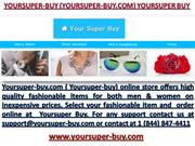 Yoursuper-buy.com Fancy Items Online Store