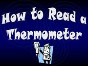 How to read a thermometer