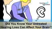 Did You Know Your Untreated Hearing Loss Can Affect Your Brain?