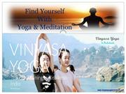 Vinyasa yoga Teacher Training courses in Rishikesh India