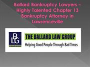 Ballard Bankruptcy Attorney- Highly skilled Chapter 13 Bankruptcy Atto