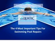 The 4 Most Important Tips For Swimming Pool Repairs