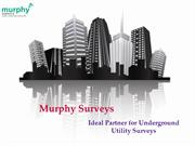 Ideal Partner for Underground Utility Surveys - Murphy Surveys