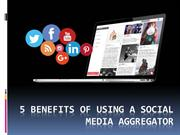 5 Benefits of using a Social Media Aggregator