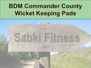 BDM Commander County Wicket Keeping Pads -Sabkifitness.com
