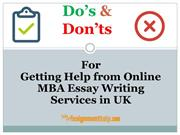 Do's and Don'ts for Getting Help from Online MBA Essay Writing Service
