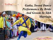 Gatka, Sword Dance Performance By Bride And Groom In Sikh Marriage