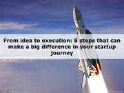 From idea to execution - 8 steps for startup journey