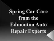 Spring Car Care from the Edmonton Auto Repair Experts