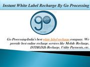 White Label Recharge-Go Processing