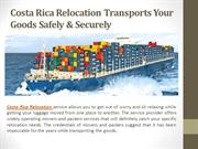Costa Rica Relocation Offers Safe & Secure Transportation of Goods